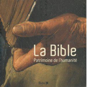 La Bible, Patrimoine de l'humanite -0