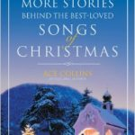 More Stories Behind the Best Loved Songs of Christmas-0