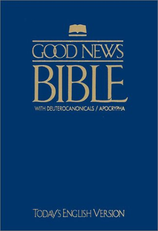 Good News Bible With Deuterocanonicals/apocrypha-GNT-0