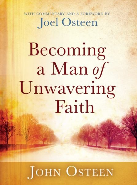 BECOMING A MAN OF UNWAVERING FAITH-0