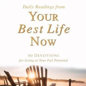 DAILY READINGS FROM YOUR BEST LIFE NOW-0