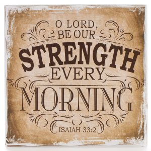 Finishing Strong Collection: O Lord be Our Strength Small Wooden Wall Plaque-0