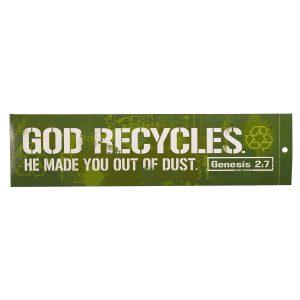 God Recycles - Bumper Sticker-0