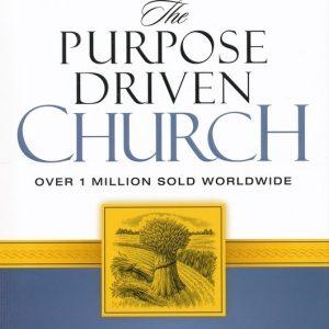 THE PURPOSE DRIVEN CHURCH-0