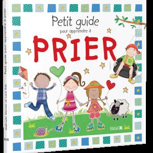 PETIT GUIDE POUR APPENDRE A PRIER-0