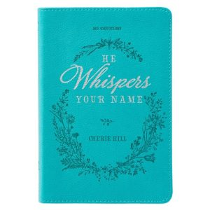 He Whispers Your Name - 365 days devotional-0