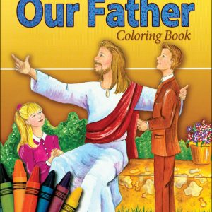COLORING BOOK ABOUT THE OUR FATHER 696-0