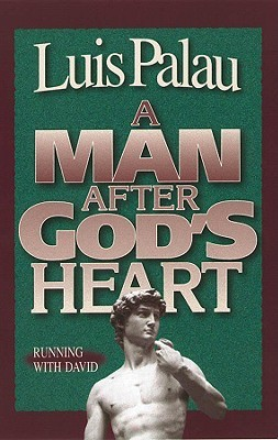 a man after god's heart – running with david